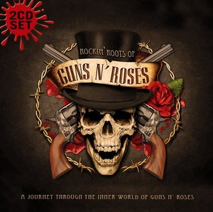 Rockin Roots Of Guns N Roses