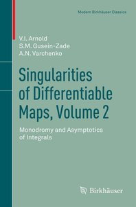 Singularities of Differentiable Maps, Volume 2