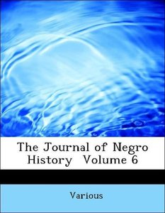 The Journal of Negro History Volume 6
