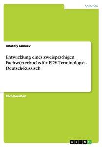 Entwicklung eines zweisprachigen Fachwörterbuchs für EDV-Termino