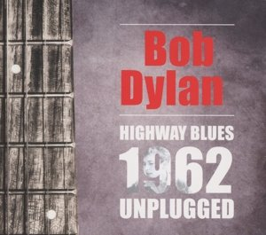 Highway Blues-1962 Unplugged