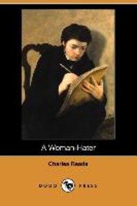 A Woman-Hater (Dodo Press)