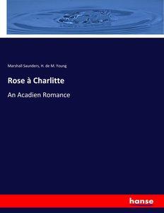 Rose à Charlitte