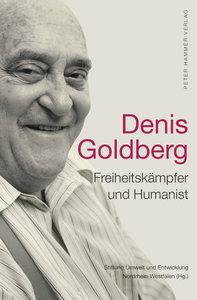 Denis Goldberg - Freiheitskämpfer und Humanist