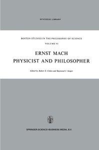 Ernst Mach: Physicist and Philosopher