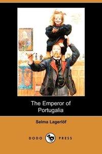 The Emperor of Portugalia (Dodo Press)