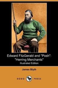 Edward Fitzgerald and Posh