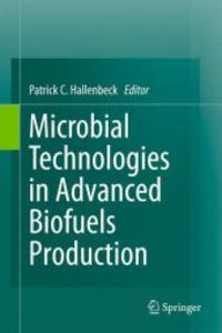 Microbial Technologies in Advanced Biofuels Production