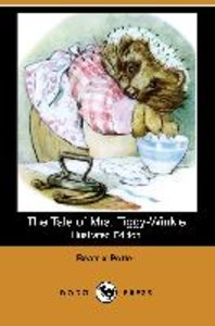 The Tale of Mrs. Tiggy-Winkle (Illustrated Edition) (Dodo Press)