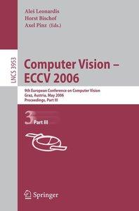 Computer Vision -- ECCV 2006 /3