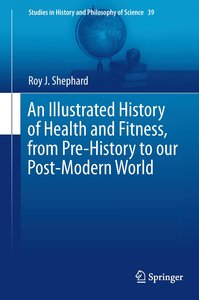 An Illustrated History of Health and Fitness, from Pre-History t