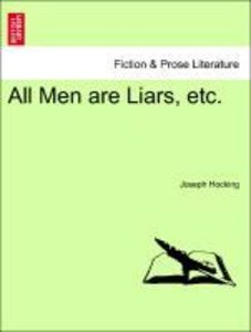 All Men are Liars, etc.