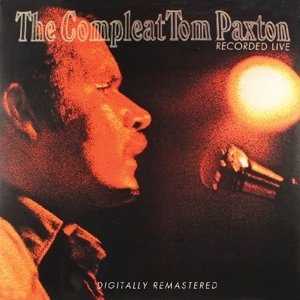 Complete Tom Paxton-recorded live