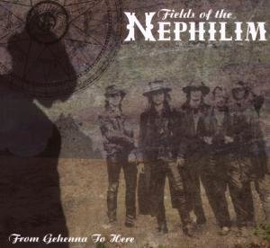 Fields Of The Nephilim: From Gehenna To Here (Digipack)