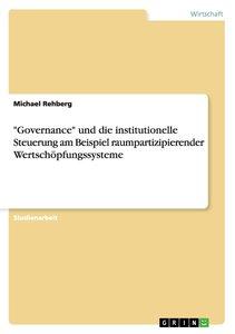 """""""Governance"""" und die institutionelle Steuerung am Beispiel raump"""