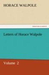 Letters of Horace Walpole