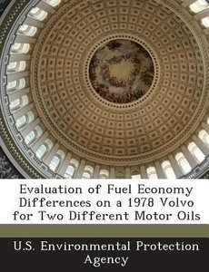 Evaluation of Fuel Economy Differences on a 1978 Volvo for Two D