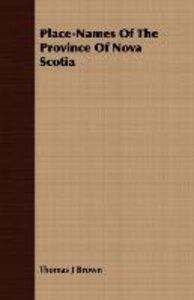 Place-Names Of The Province Of Nova Scotia