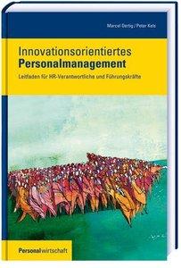 Innovationsorientiertes Personalmanagement