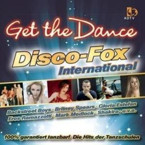 Get The Dance-Disco Fox Die Internationale