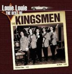 Louie Louie-The Best Of The Kingsmen