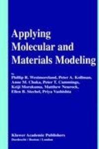 Applying Molecular and Materials Modeling