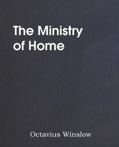 The Ministry of Home, Brief Expository Lectures on Divine Truth