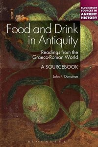 Food and Drink in Antiquity