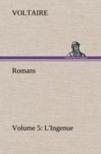 Romans - Volume 5: L'Ingenue
