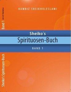 Sheiko´s Spirituosen-Buch 01
