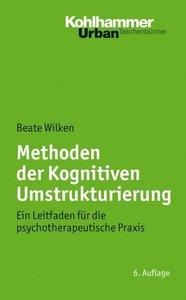 Wilken, B: Methoden der Kognitiven Umstrukturierung