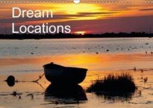 Dream Locations (Wall Calendar 2015 DIN A3 Landscape)