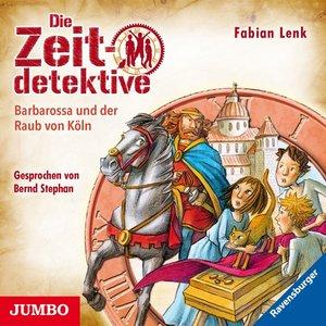 Die Zeitdetektive 34.Barbarossa Und Der Raub Von