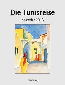 Die Tunisreise 2017. Kunstkarten-Einsteckkalender