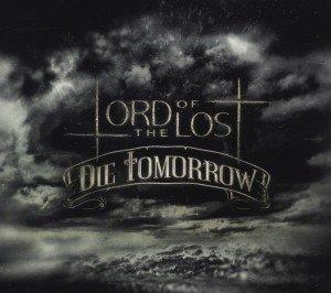 Die Tomorrow (Limited Edition)