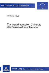 Zur experimentellen Chirurgie der Pankreastransplantation