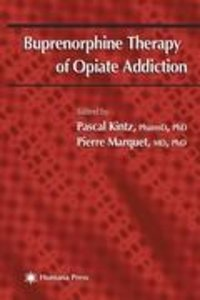 Buprenorphine Therapy of Opiate Addiction