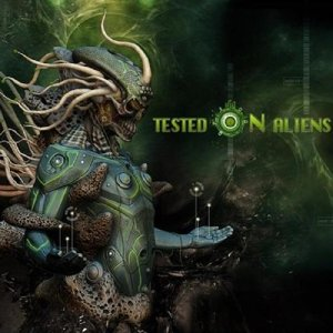 Tested On Aliens