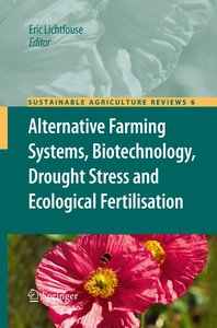Alternative Farming Systems, Biotechnology, Drought Stress and E