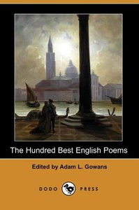 The Hundred Best English Poems (Dodo Press)