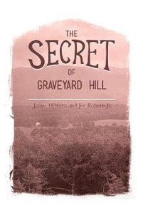 The Secret of Graveyard Hill
