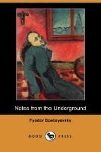 Notes from the Underground (Dodo Press)