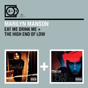 2 For 1: Eat Me Drink Me/The High End Of Low