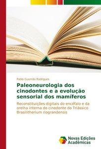 Paleoneurologia dos cinodontes e a evolução sensorial dos mamífe