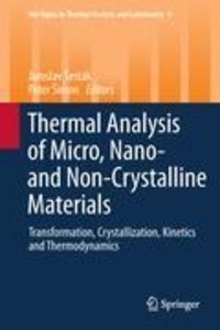 Thermal analysis of Micro, Nano- and Non-Crystalline Materials