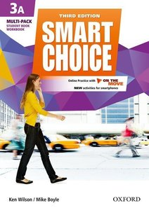 Smart Choice 3: Multi-Pack A with Online Practice and On The Mov