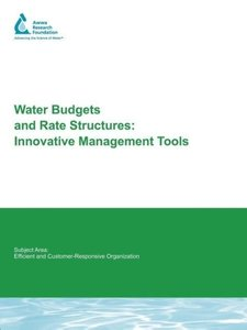 Water Budgets and Rate Structures: Innovative Management Tools