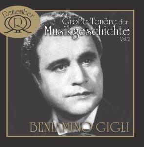 Grosse Tenöre Der Musikgeschichte Vol.2