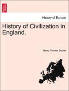 History of Civilization in England. The second edition. Volume I