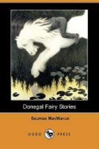 Donegal Fairy Stories (Dodo Press)